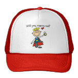 Prince Charming Will You Marry Me Trucker Hat