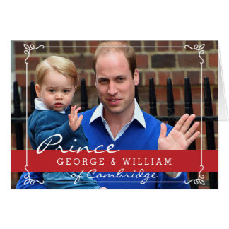 Prince George and Prince William Card