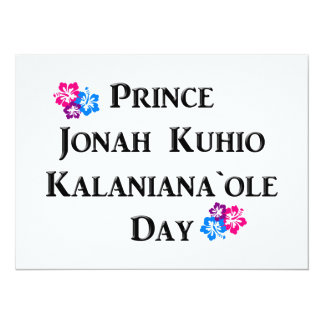 "Prince Jonah Kuhio Kalaniana`ole Day (Hawaii) 5.5"" X 7.5"" Invitation Card"