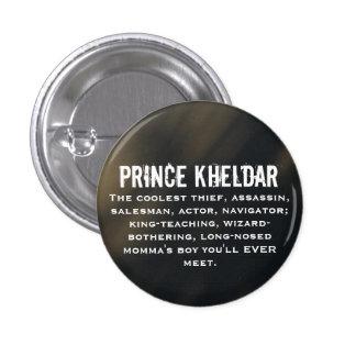 Prince Kheldar Pinback Button