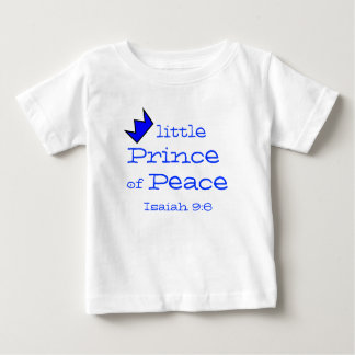 Prince of Peace Isaiah 9:6 Collection Baby T-Shirt