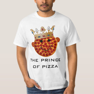 Prince of Pizza T-Shirt