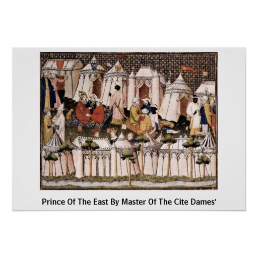 Prince Of The East By Master Of The Cite Dames' Posters