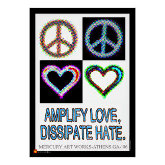 Prince Paulson - Amplify Love Dissipate Hate Poster
