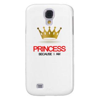 Princesa Because soy Funda Para Galaxy S4