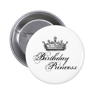 """""""Princesa del cumpleaños """" Pin Redondo De 2 Pulgadas"""