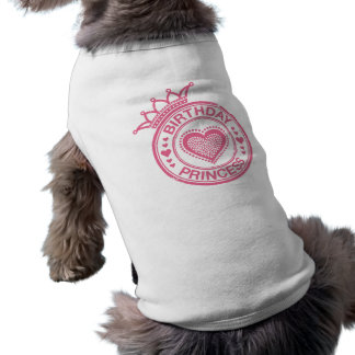 Princesa del cumpleaños - rosa - playera sin mangas para perro