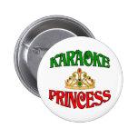 Princesa del Karaoke Pins