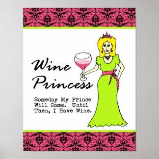 """Princesa del vino """"algún día mi príncipe Will Come Póster"""