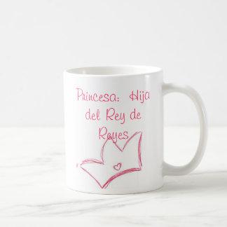 Princesa:  Hija del Rey de Reyes Classic White Coffee Mug