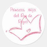 Princesa:  Hija del Rey de Reyes Pegatina Redonda