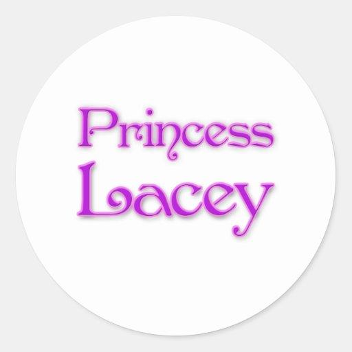 Princesa Lacey Etiqueta Redonda