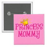 Princesa Mommy T-shirts, regalos Pin