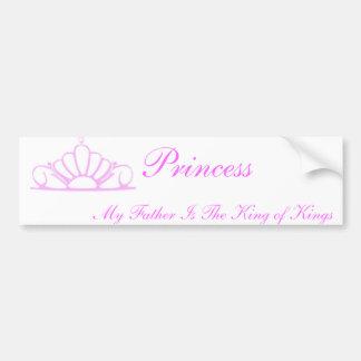 Princesa My Father Is rey Pegatina De Parachoque