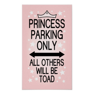 Princesa Parking Only Póster