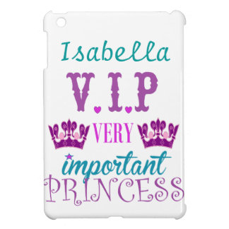 Princesa, VIP