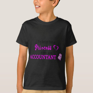 PRINCESS ACCOUNTANT T-Shirt