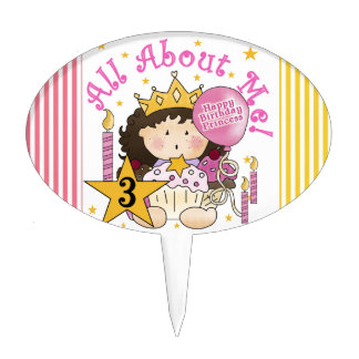 Princess All About Me Third Birthday Cake Topper