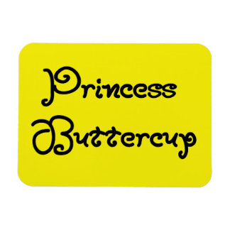 PRINCESS BUTTERCUP GIRLY CUTE FONT COMPLIMENT HUMO RECTANGULAR PHOTO MAGNET