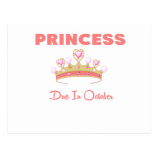 PRINCESS DUE IN OCTOBER.png Postcard