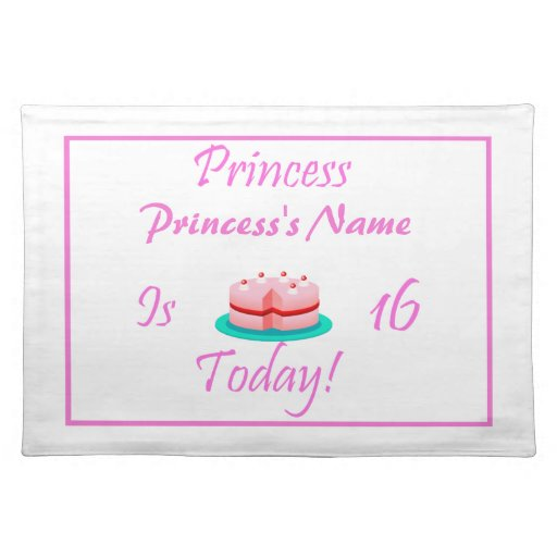 Princess is 16 Today Cloth Placemat