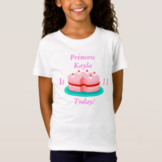 Princess is Customizable Today T-Shirt