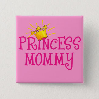 Princess Mommy T-shirts, Gifts Button