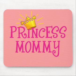 Princess Mommy T-shirts, Gifts Mouse Pad