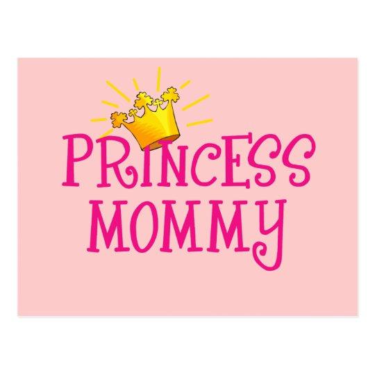 Princess Mommy T-shirts, Gifts Postcard