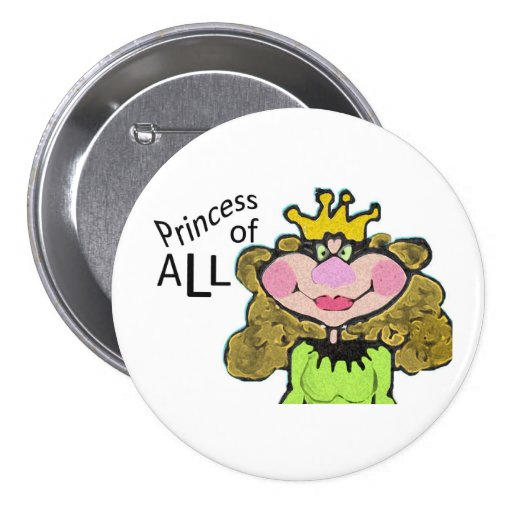 princess of all 3 inch round button