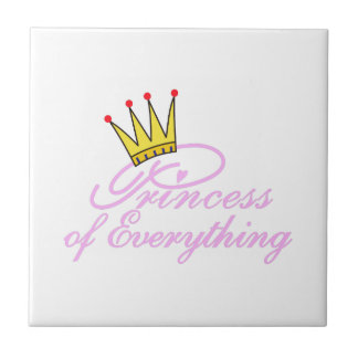 Princess Of Everything Small Square Tile