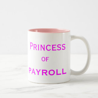 Princess of Payroll Woman Manager Job Title Two-Tone Coffee Mug