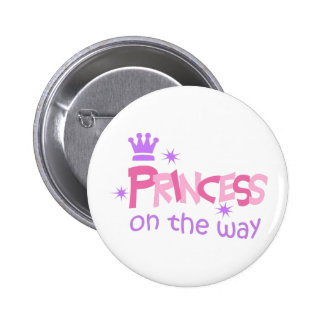 PRINCESS ON THE WAY PINBACK BUTTONS