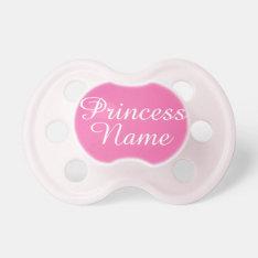 Princess Pacifier at Zazzle