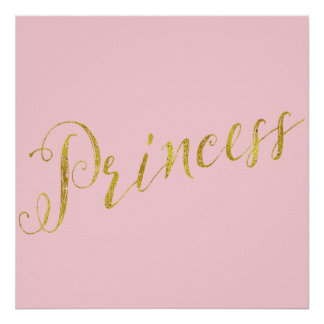Princess Quote Faux Gold Foil Glitter Background Poster