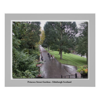 Princess Street Gardens - Edinburgh Scotland Poster