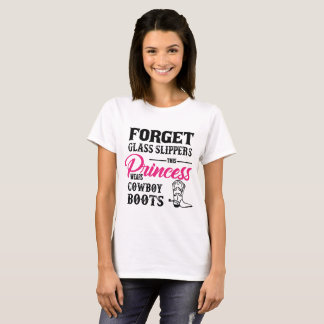 Princess Wears Cowboy Boots T-shirt