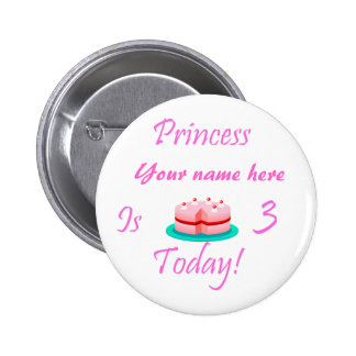 Princess (Your Name) is 3 Today Button