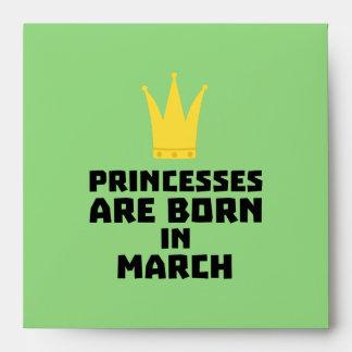 Princesses are born in MARCH Z1szr Envelope