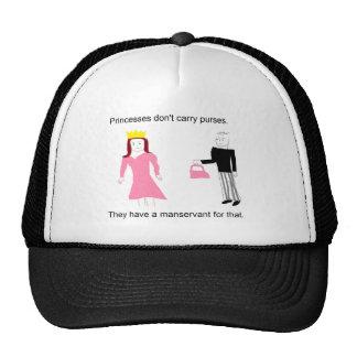 Princesses don't carry purses. trucker hat