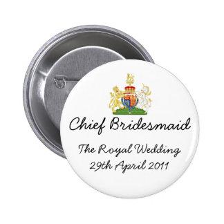 Principal dama de honor - insignia real del boda d pin redondo 5 cm