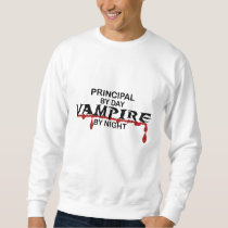 Principal Vampire by Night Sweatshirt