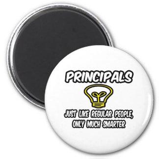 Principals...Regular People, Only Smarter Fridge Magnet