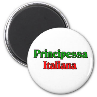 Principessa Italiana (Italian Princess) Magnet