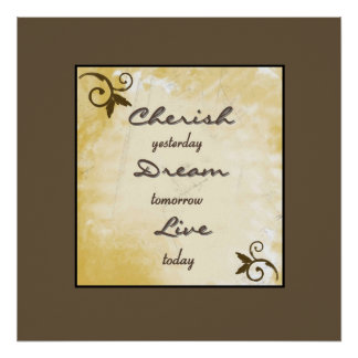 Print - Cherish, Dream, Live