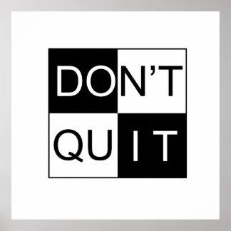 Print - Don't Quit