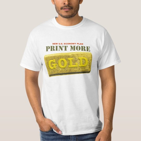 Print More Gold T-Shirt