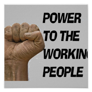 PRINT /POWER TO THE WORKING PEOPLE