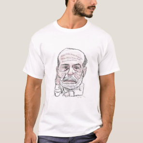 Print Print Print Print Print - Ben Bernanke T-Shirt