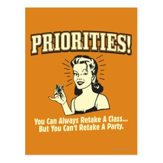 Prioridades: Usted puede volver a tomar siempre un Tarjetas Postales